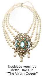 "Necklace worn by Bette Davis in the ""The Virgin Queen"""